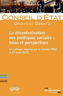 La décentralisation des politiques sociales : bilan et perspectives