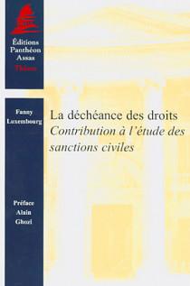 La déchéance des droits - Contribution à l'étude des sanctions civiles