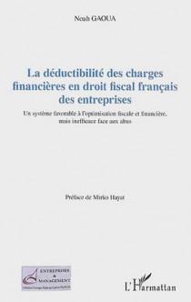 La déductibilité des charges financières en droit fiscal français des entreprises