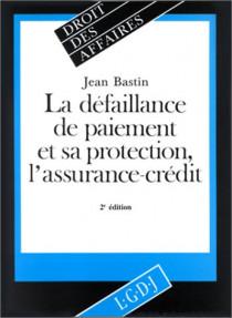 La défaillance de paiement et sa protection, l'assurance-crédit