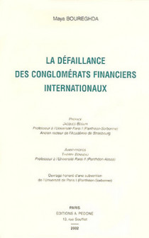 La défaillance des conglomérats financiers internationaux
