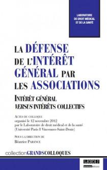 La défense de l'intérêt général par les associations