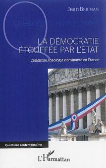 La démocratie étouffée par l'Etat