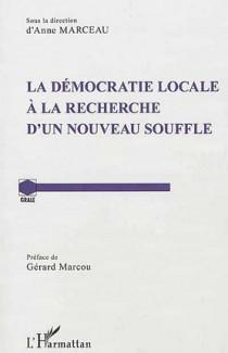 La démocratie locale à la recherche d'un nouveau souffle