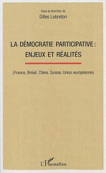 La démocratie participative : enjeux et réalités