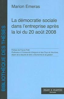 La démocratie sociale dans l'entreprise après la loi du 20 août 2008