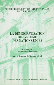 La démocratisation du système des Nations Unies