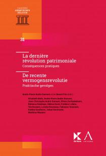 La dernière révolution patrimoniale / De recente vermogensrevolutie