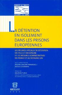 La détention en isolement dans les prisons européennes