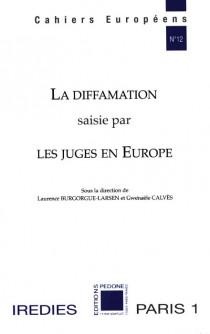 La diffamation saisie par les juges en Europe