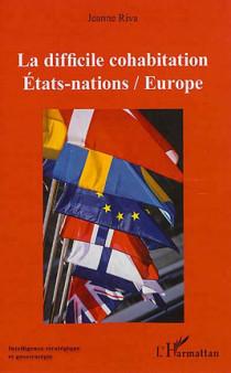 La difficile cohabitation Etats-nations / Europe