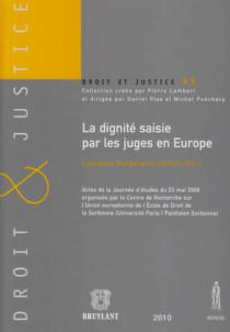 La dignité saisie par les juges en Europe