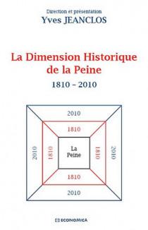 La dimension historique de la peine 1810-2010