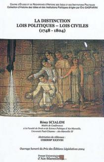 La distinction lois politiques - lois civiles (1748-1804)
