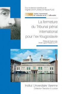 La fermeture du Tribunal pénal international pour l'ex-Yougoslavie