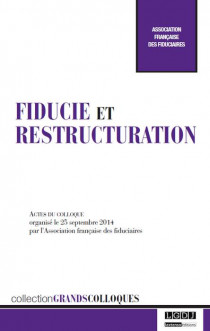 Fiducie et restructuration