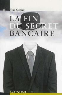 La fin du secret bancaire