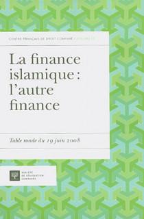 La finance islamique : l'autre finance
