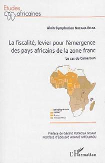 La fiscalité, le levier pour l'émergence des pays africains de la zone franc