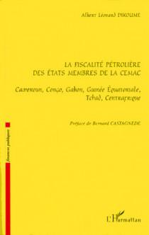 La fiscalité pétrolière des états membres de la CEMAC