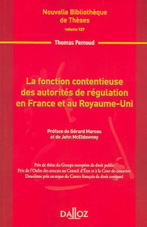 La fonction contentieuse des autorités de régulation en France et au Royaume-Uni