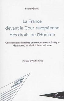 La France devant la Cour européenne des droits de l'homme