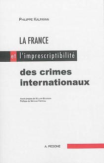 La France et l'imprescribilité des crimes internationaux
