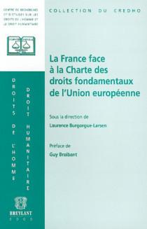 La France face à la Charte des droits fondamentaux de l'Union européenne