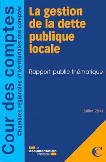 La gestion de la dette publique locale, juillet 2011