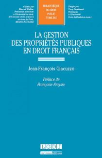 La gestion des propriétés publiques en droit français