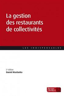 La gestion des restaurants de collectivités