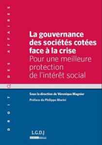 La gouvernance des sociétés cotées face à la crise - Pour une meilleure protection de l'intérêt social
