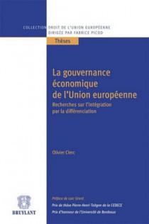 La gouvernance économique de l'Union européenne après l'établissement de la zone euro
