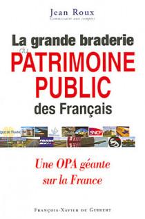 La grande braderie du patrimoine public des Français