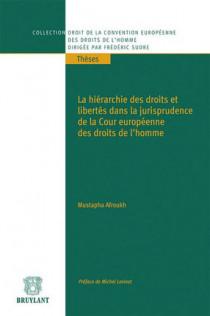 La hiérarchie des droits et libertés dans la jurisprudence de la Cour européenne des droits de l'homme