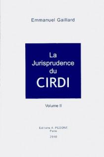 La jurisprudence du CIRDI