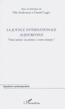 La justice internationale aujourd'hui