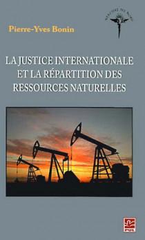 La justice internationale et le partage des ressources naturelles