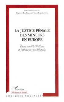 La justice pénale des mineurs en Europe