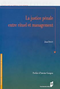 La justice pénale entre rituel et management