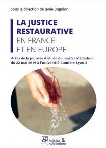 La justice restaurative en France et en Europe