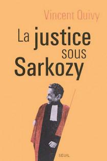 La justice sous Sarkozy