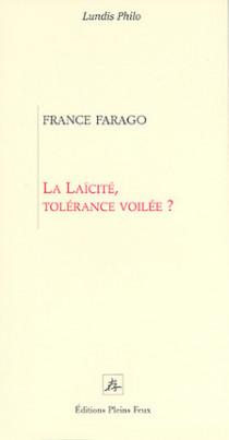 La laïcité, tolérance voilée ?