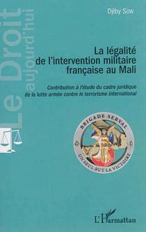 La légalité de l'intervention militaire française au Mali