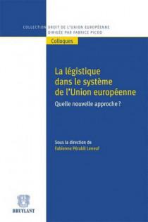La légistique dans le système de l'Union européenne