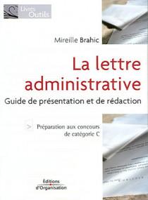 La lettre administrative : guide de présentation et de rédaction