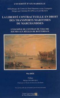 La liberté contractuelle en droit des transports maritimes de marchandises