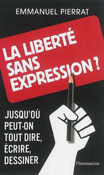 La liberté sans expression ?