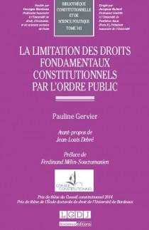 La limitation des droits fondamentaux constitutionnels par l'ordre public