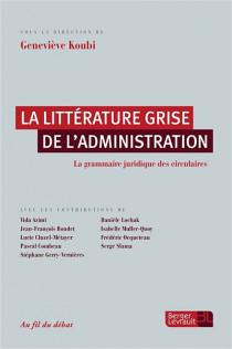 La littérature grise de l'administration